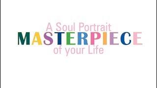 A Soul Portrait of your Life ~ Masterpiece ~Saskatoon, SK