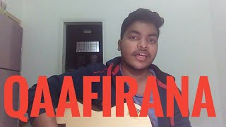 Qaafirana - Arijit Singh, Nikhita Gandhi || cover by AJ Manav