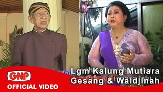 Download lagu Lgm Kalung Mutiara - Gesang & Waldjinah Mp3