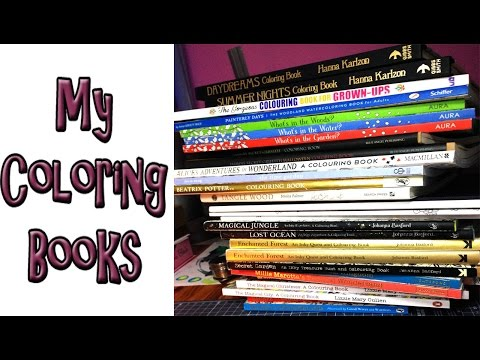 My Coloring Book Collection   All the  Coloring Books I Own So Far