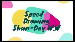 SpeedDrawing – Shunday W.W