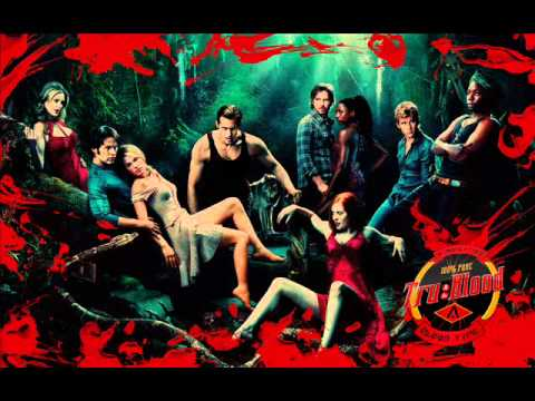 True Blood - Soundtrack ~ Theme Bad Thing