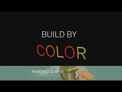 """2012 PARK(ing) Day Seattle: """"Build By Color"""""""