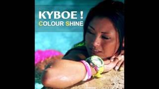 KYBOE! - Colour Shine (Movetown Radio Edit)
