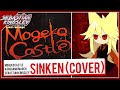 Mogeko Castle Sinken Moge Ko S Theme Cover mp3