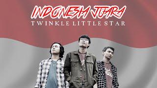 Twinkle Little Star - Indonesia Juara (Official Lyric Video)