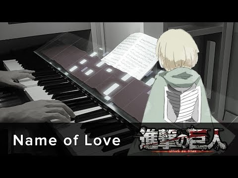 Name Of Love (Full Ver.) // Attack On Titan ED5 // Piano Cover By HalcyonMusic