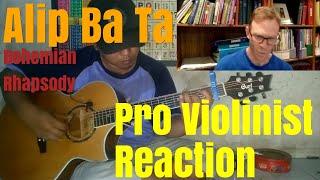Alip Ba Ta, Bohemian Rhapsody, Pro Violinist Reaction
