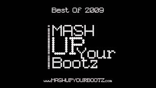 Mash-Up Your Bootz Party Best Of 2009 Mix - DJ Morgoth