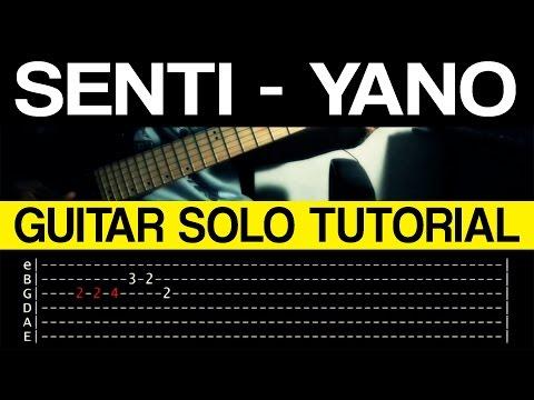 Senti - Yano INTRO/VERSE + GUITAR SOLO Tutorial (WITH TAB)
