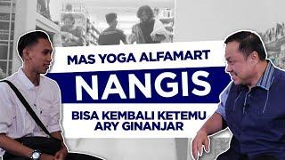 RAMADHAN BERSAMA ARY GINANJAR eps 8 - Lebih Dekat Dengan Mas Yoga Alfamart di Video Prank Baim Wong