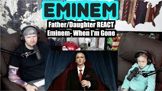 Father Daughter REACT to Eminem  When I'm Gone