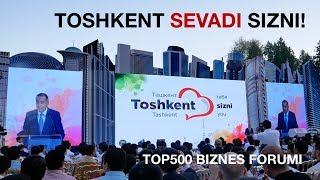 Hokim Jahongir Ortiqxo'jaev: Toshkent Sizni Sevadi! TOP500 forumi.