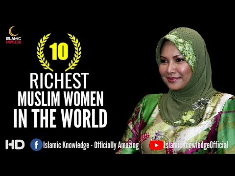 Top 10 Richest Muslim Women In The World