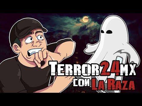 #Terror24Mx con la Raza: Historias de sus Padres!!