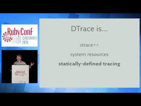 RubyConf 2016 - Diving into the Details with DTrace by Colin Jones