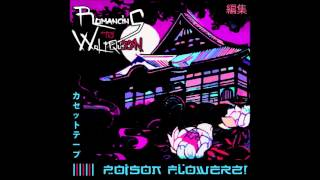 ☰ 【編集】 【ROMANCING TH3 WOLF QU33N】 【POISON FLOWERZ!】 【BEAT TAPE】 ☰