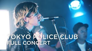 Tokyo Police Club | FULL CONCERT