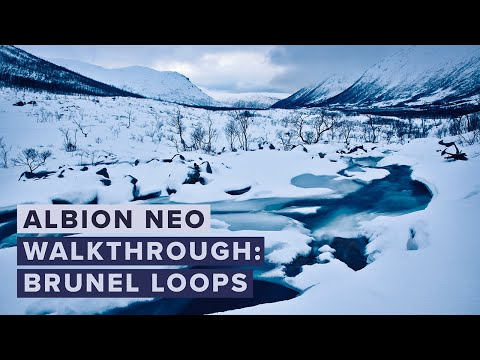 Walkthrough: Albion NEO –Brunel Loops