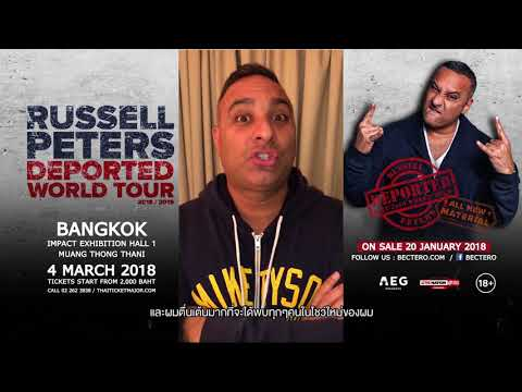 Check out RUSSELL PETERS​ saying Hello to his fans in Thailand!