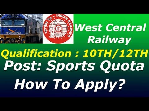 West Central Railway Recruitment  for  Sports Quota