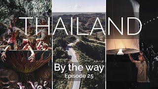 """By the way - Episode 25 / """"Thailand"""""""