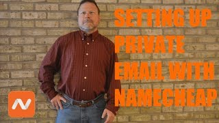 Setting Up Private Email Account with Namecheap