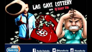 Lag Gayi Lottery with RJ Rohit Vir - Censor the Kiss I Radio City 91.1 FM | Mumbai