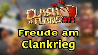 Freude am Clankrieg || CLASH OF CLANS || Let´s Play Clash of Clans Deutsch #072