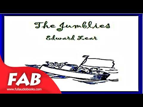 The Jumblies Full Audiobook by Edward LEAR by Multi-version Audiobook