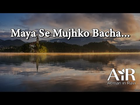 Maya Se Mujhko Bacha | Spiritual Bhajan by AiR