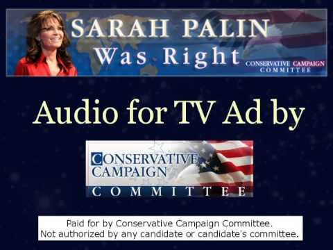 """""""Sarah Palin was Right"""" Audio for TV Ad by CCC PAC"""