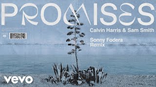 Calvin Harris, Sam Smith - Promises (Sonny Fodera Remix) (Audio) Video