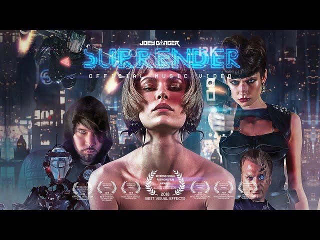 Joey Danger  - Surrender (Official Film / Music Video)