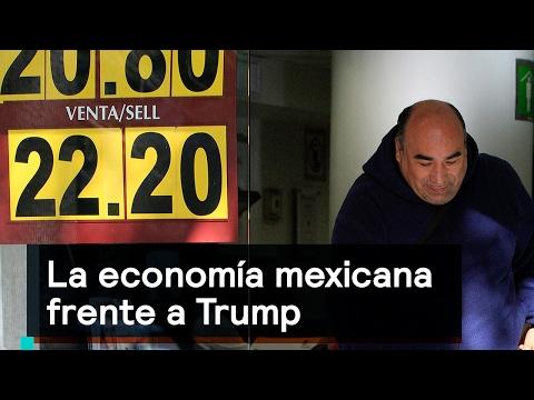 La economía mexicana frente a Trump - Es la Hora de Opinar