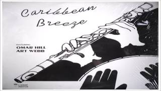 "Omar Hill & Art Webb - ""Caribbean Breeze"""