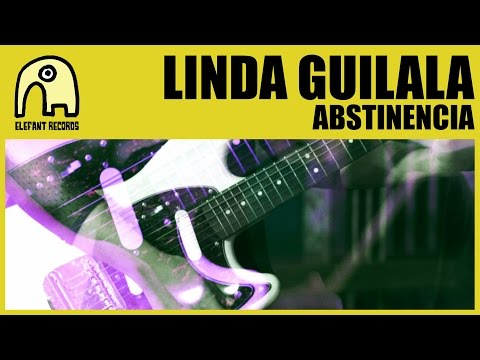 LINDA GUILALA - Abstinencia [Official]