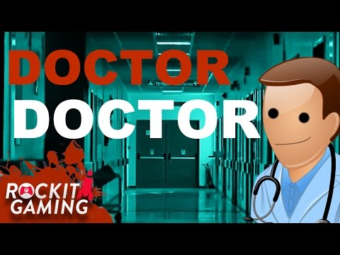 Original Song   Doctor, Doctor   Rockit Gaming