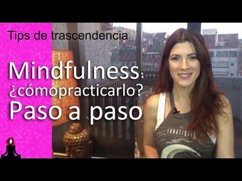 mindfulness:-aprende-cómo-practicarlo-|-paso-a-paso-|-tips-de-trascendencia