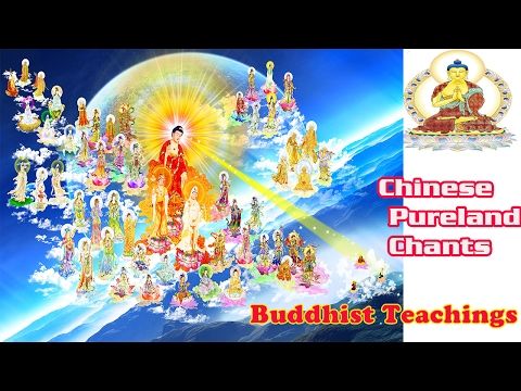 Chinese Pureland Chants .Buddhist Teachings