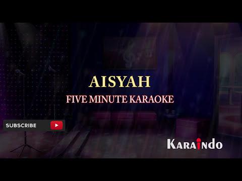 Five Minute   Aisyah Karaoke No Vocal