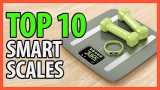 ⭐️✔️ 10 Best Smart Scales 2018 👍🏻⭐️