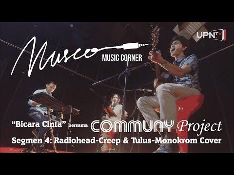 MUSIC CORNER - Quotes Cinta Ala Communy Project (Creep & Monokrom Cover)