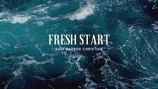 Fresh Start 1/17/21