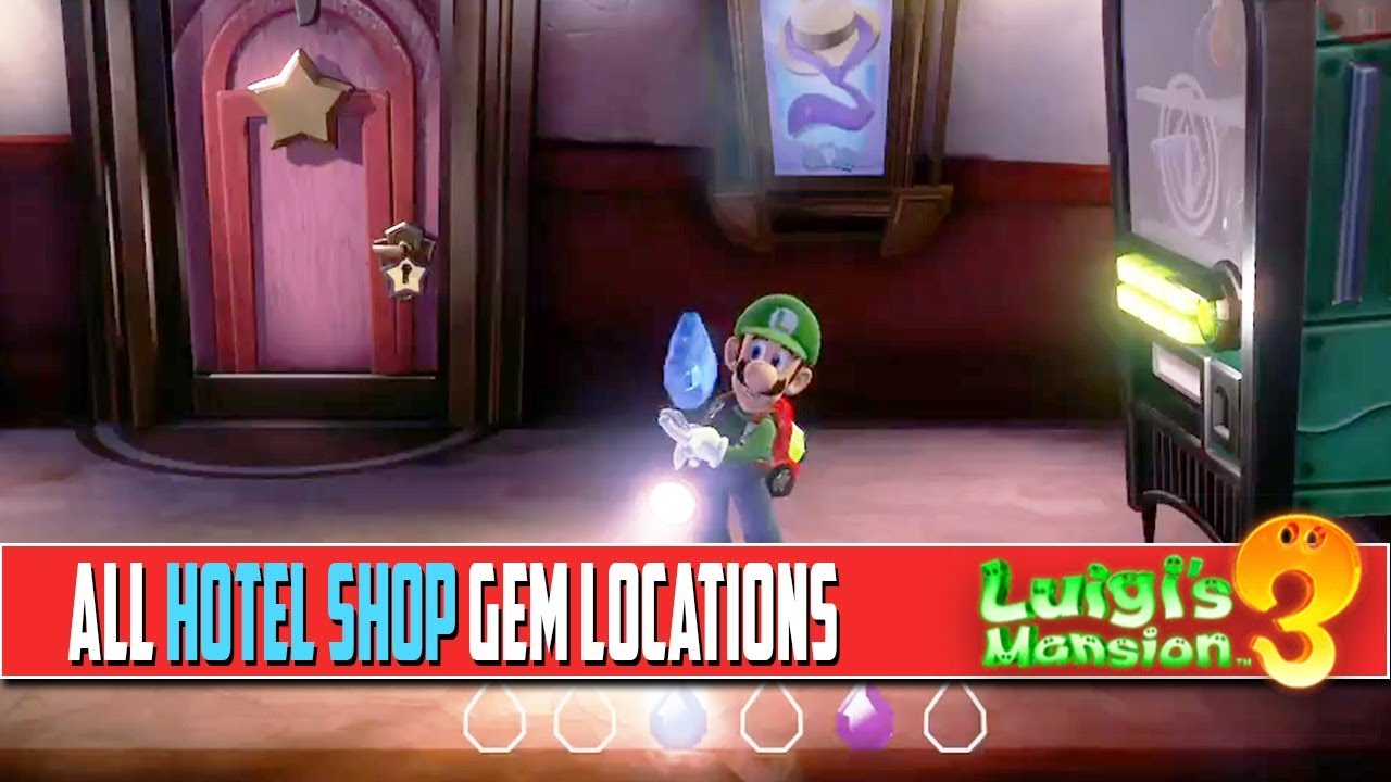 Luigi S Mansion 3 All Hotel Shop Gem Locations