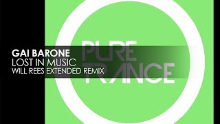Gai Barone Lost In Music Will Rees Extended Remix