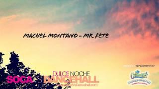 Machel Montano - Mr Fete [Trinidad Carnival Soca 2012]