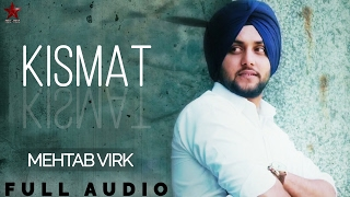 "Listen the new punjabi song 2017 ""kismat"" by mehtab virk. subscribe sagahits and get best collection of songs movies, don't forget to hit..."