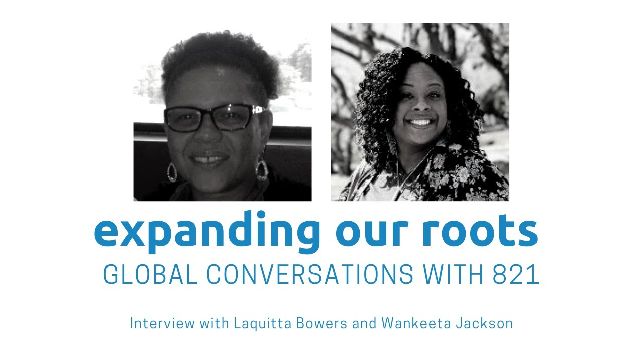 Expanding Our Roots: Laquitta Bowers and Wankeeta Jackson