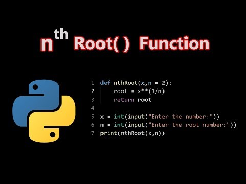 NthRoot() Function Program | Python Program